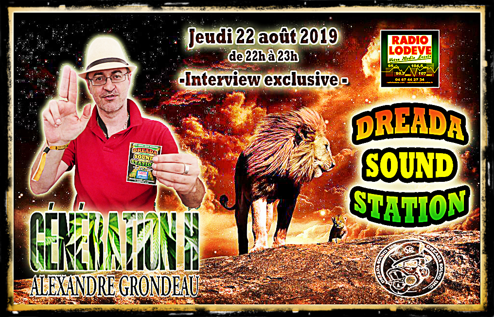 Dreada Sound Station meet Alexandre Grondeau 22.08.2019